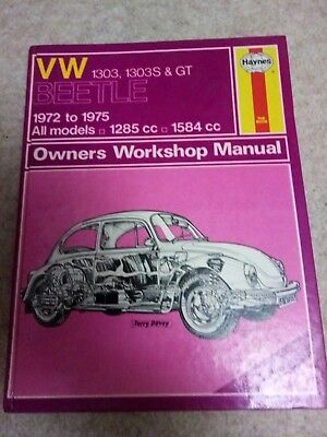 Haynes VW 1303 , 1303S , & GT Beetle Workshop Manual 1972 - 1975