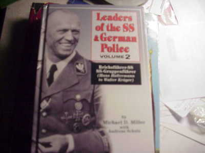 LEADERS OF THE SS AND GERMAN POLICE Volume 2