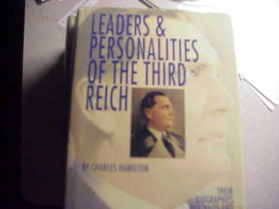 Leaders and Personalities of the third Reich Vol 2