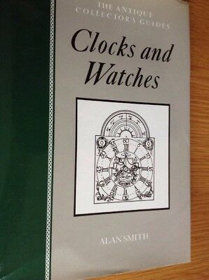 Collectors Guide CLOCKS & WATCHES 222 Page Hardback Book Very Good Condition,