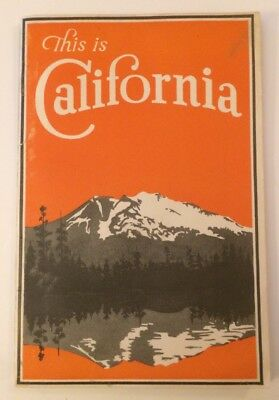 This Is California 32 Page Booklet 1928 For The Tourist And Visitor Pictures Map