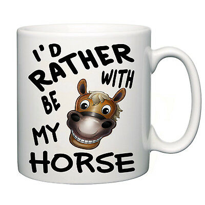 I`d rather be with my Horse novelty mug tea coffee home office funny gift