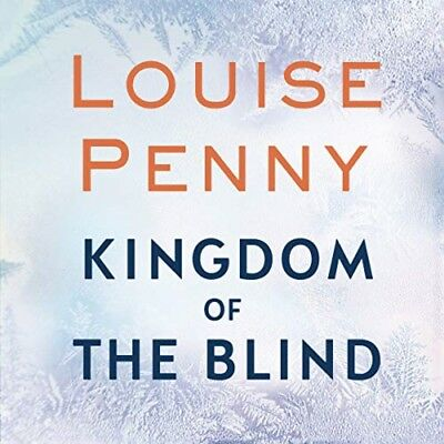 Kingdom of the Blind: A Chief Inspecto.. by Louise Penny (Audiobook)