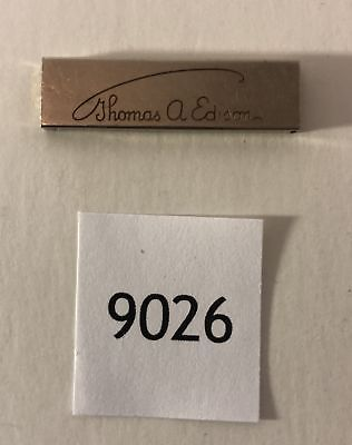 Thomas A. Edison Engraved or Electric Signature