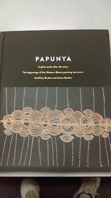 PAPUNYA - A Place Made  After The Story by Geoffrey and James Bardon ( HB )