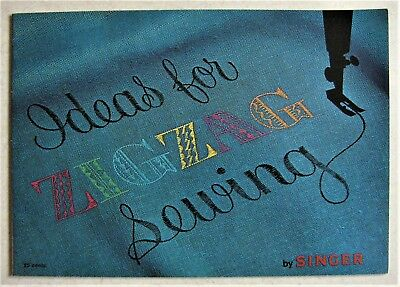 Vintage Manual 1963 IDEAS for ZIGZAG SEWING by SINGER NM
