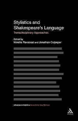 Stylistics and Shakespeare's Language: Transdisciplinary Approaches by...