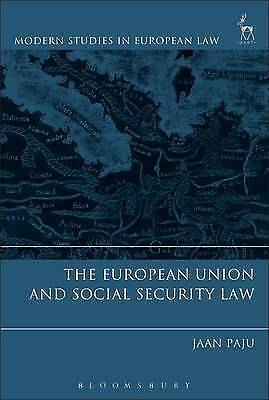 The European Union and Social Security Law by Jaan Paju (Hardback, 2017)