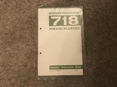 Original Massey Ferguson 718 Potato Planter Operator Book
