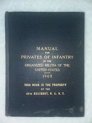 1909 Pre- Ww1 Manual For Privates Of Infantry Of The United States.