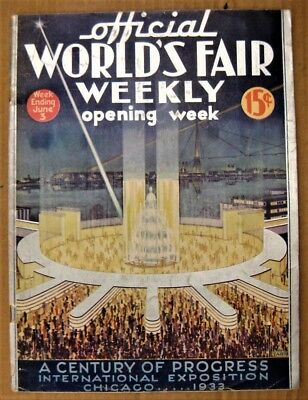1933 CHICAGO Official OPENING WEEK Worlds Fair Weekly WEEK ENDING June 3 EXPO