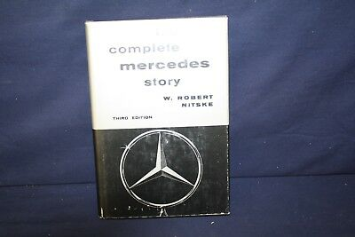 The Complete Mercedes Story by RObert Nitske 3rd Ed 1965