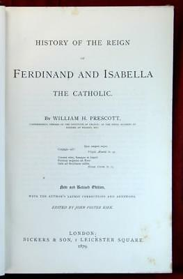 William Hickling Prescott History  of Ferdinand and Isabella 1879 First Ed. Res.