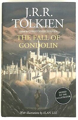 The Fall of Gondolin by J.R.R. Tolkien 1st UK Signed by illustrator Alan Lee