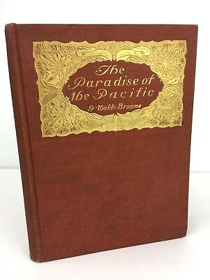 """EARLY 1900 1st ed Hardcover """"The Paradise of the Pacific"""" Hawaii TONS of Photos!"""