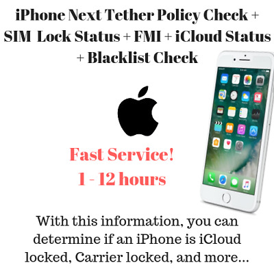 From Apple GSX: iPhone Next Tether Policy + SIM Status+ lCloud+ BIacklist Check