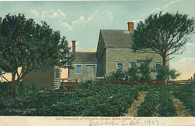 BLOCK ISLAND RI – Welcome Dogde Old Homestead - 1907