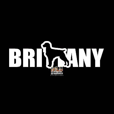BRITTANY Line I LOVE Spaniel Vinyl Sticker Decal AKC Registered Dog Breed Cat
