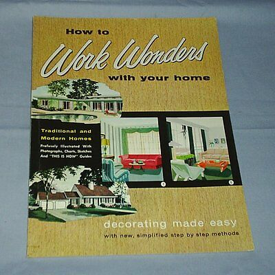 1958 How To Work Wonders With Your Home Decorating Historical Book Vintage