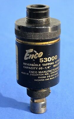 """ENCO Model 53000 Reversible Tapping Head #0-1/4"""" Works!       #2211"""