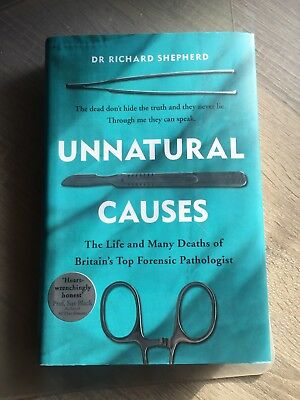 Unnatural Causes by Richard Shepherd (Hardback, 2017)