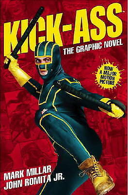 Kick-Ass - (Movie Cover): Creating the Comic, Making the Movie by Mark...