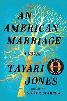 An American Marriage:A Novel by Tayari Jones (2018, Hardcover)