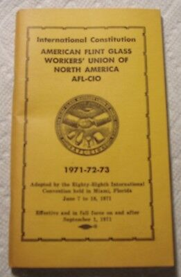 1971-72-73 American Flint Glass Workers' Union of North America AFL-CIO Booklet.