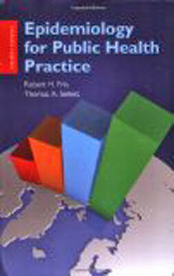 Epidemiology For Public Health Practice by Robert Friis
