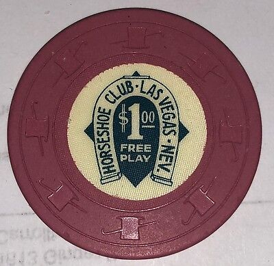 Horseshoe Club Las Vegas, NV Obsolete |$1 free play Casino Chip