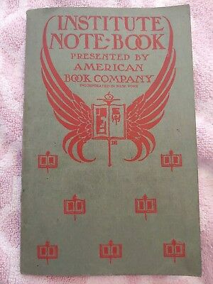 Antique Institute Note-Book American Book Co Songs Readings Etc.