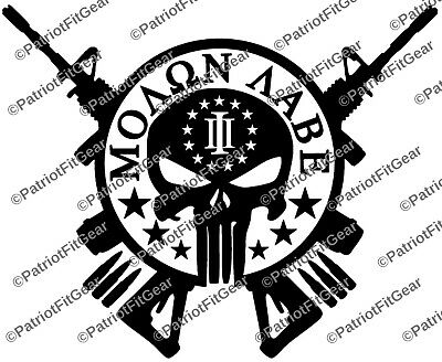 Punisher Skull,Despite What Your Momma Told You,Molon Labe,2A,3/%,Vinyl Decal