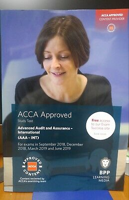 BPP ACCA Advanced Audit and Assurance (International) : Study Text (2018-2019)
