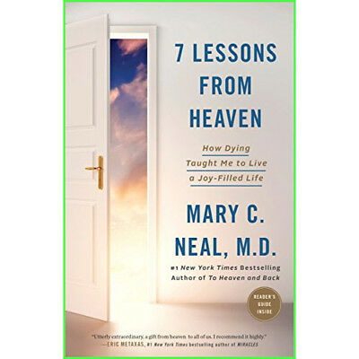 7 Lessons from Heaven: How Dying Taught Me to Live a Joy-Filled Life E-B00K PDF