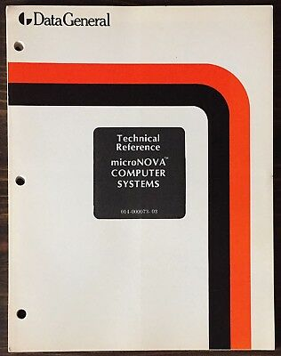 Data General microNOVA Computer Systems Technical Reference Manual 1977