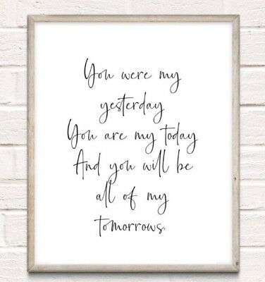 All My Tomorrows Typography Print Poster Unframed Quote Love Couple Home Wedding