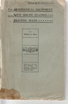 1ed The Mechanical Equipment of the New South Station railroad Boston 1899