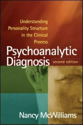 BRAND NEW Psychoanalytic Diagnosis : Understanding Personality Structure