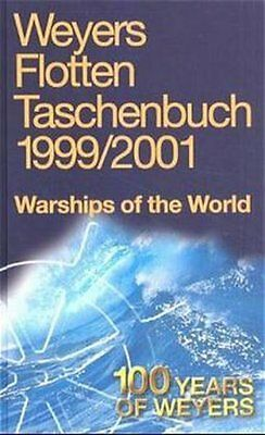 Weyers Flottentaschenbuch /Warships of the World / 1999/2001. Dt. /Engl. Globke,