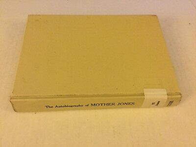 The Autobiography Mother Jones Coal Mining History Ex Library 3rd Edition 1976