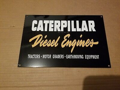 Caterpillar Diesel Engines Tractors Graders Thick Metal Sign Made USA Farm Oil