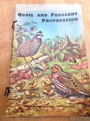 Quail and Pheasant Propagation Dennis Hart and T R Mitchell 1951 >
