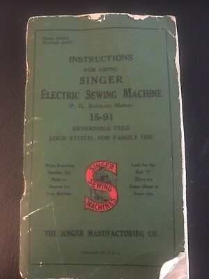 Vintage 1940's Singer Electric Sewing Machine Instructions Booklet 15-91