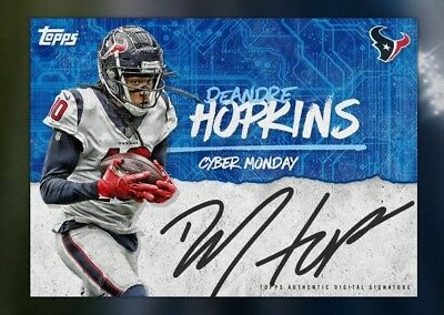 18-19 CYBER MONDAY SIGNATURE SERIES DEANDRE HOPKINS Topps Huddle Digital