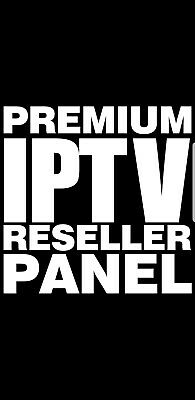 IPTV RESELLER PANEL with 8 x Yearly accounts = 32credits | BEST ON EBAY