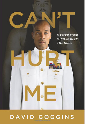 Cant Hurt Me: Master Your Mind and Defy the Odds Hardcover