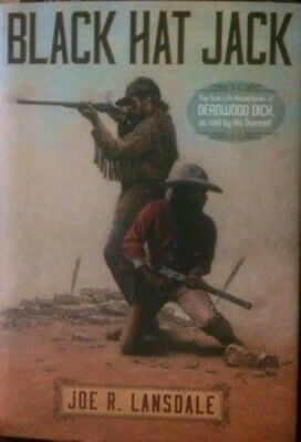 Black Hat Jack by Joe R. Lansdale, First Edition Limited Edition