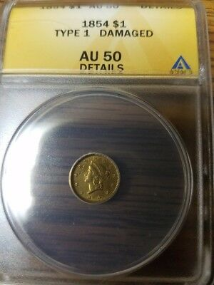 1854 Type1  $1 DOLLAR GOLD COIN ANACS AU-50 Details Awesome Coin