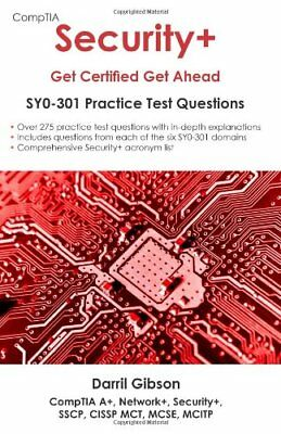 CompTIA Security+: Get Certified Get Ahead Practice Questions by Darril Gibson