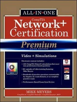 Comptia Network+ Certification All-In-One Exam Guide Premium Edition by Meyers